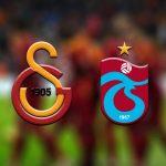 Galatasaray - Trabzonspor derbi tahminleri